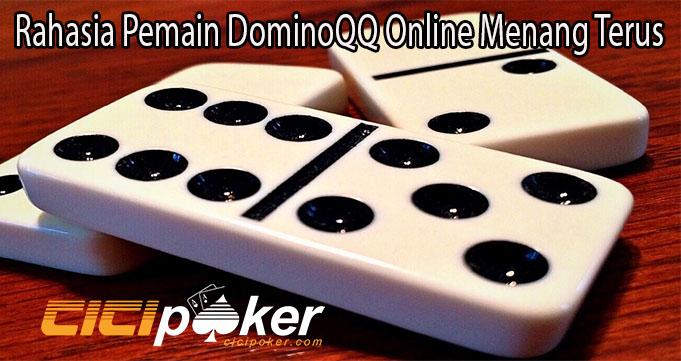 Rahasia Pemain DominoQQ Online Menang Terus